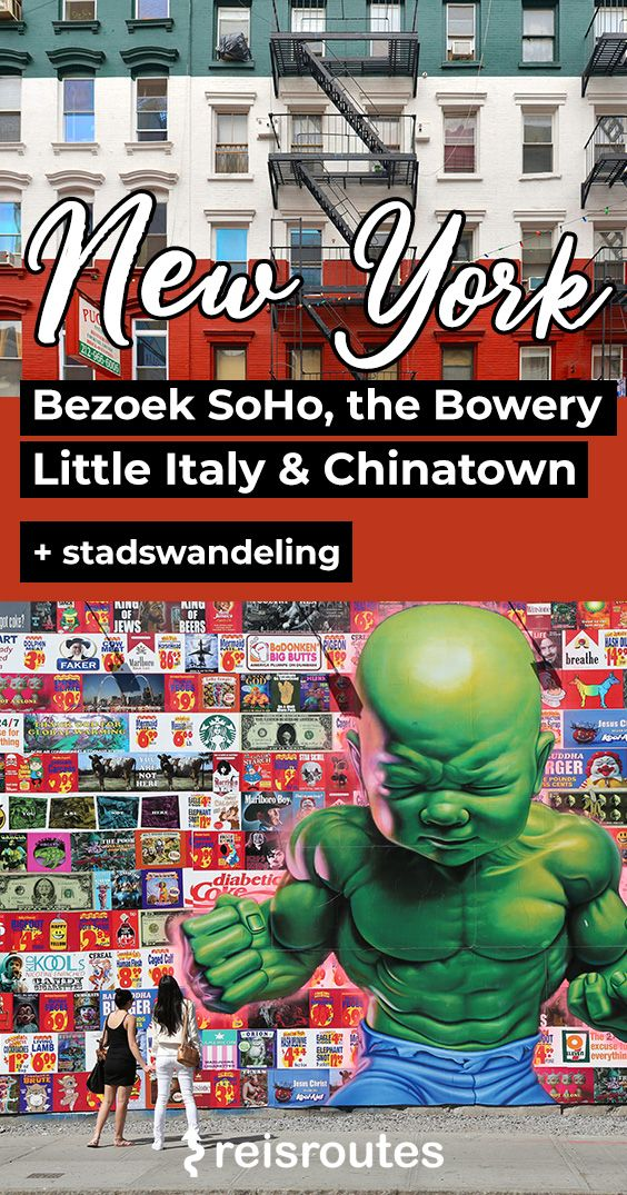 Pinterest Wandeling SoHo, East village, Little Italy & Chinatown in New York